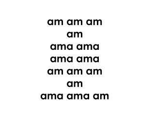 am  am am am ama  ama ama ama am  am am am ama  ama  am