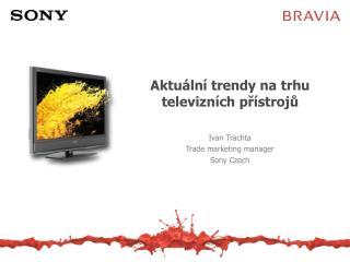 Aktuální trendy na trhu televizních přístrojů