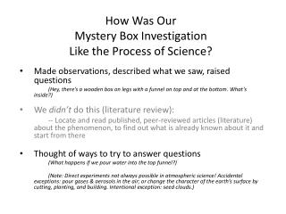 How Was Our Mystery Box Investigation Like the Process of Science?