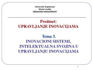 Univerzitet Singidunum Master studije INŽENJERSKI MENADŽMENT