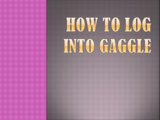 How to Log into Gaggle