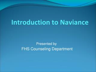 Introduction to Naviance