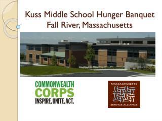 Kuss  Middle School Hunger Banquet Fall River, Massachusetts