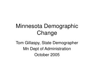 Minnesota Demographic Change