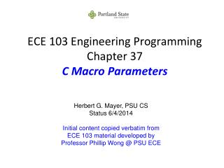 ECE 103 Engineering Programming Chapter 37 C Macro Parameters