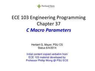 ECE 103 Engineering Programming Chapter 37 C Macro Parameters