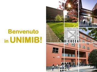 Benvenuto in  UNIMIB!