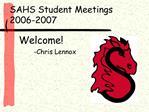 SAHS Student Meetings 2006-2007