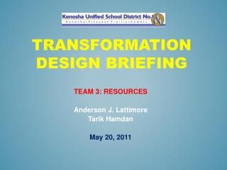 Transformation DeSIGN BRIEFING