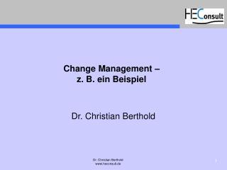 Change Management –  z. B. ein Beispiel