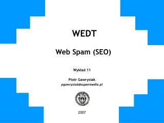 WEDT Web Spam (SEO)