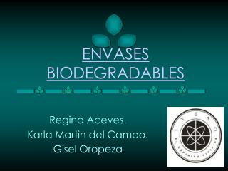 ENVASES BIODEGRADABLES