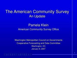 The American Community Survey An Update