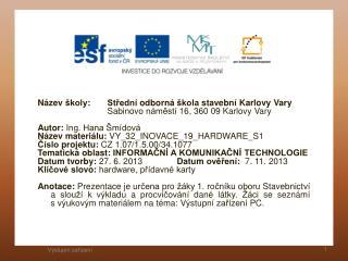 Název školy :  Střední odborná škola stavební Karlovy Vary
