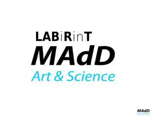 MADD / art & science / Rab  1. OPIS   m ultidisciplinarni projekt  / komunikacijski projekt