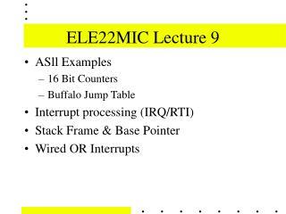 ELE22MIC Lecture 9