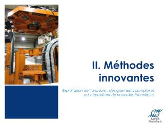 II. Méthodes innovantes
