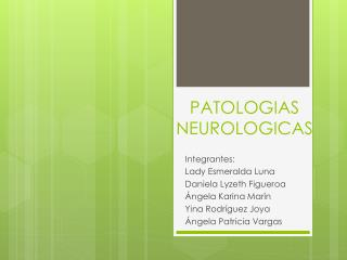 PATOLOGIAS NEUROLOGICAS