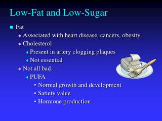 Low-Fat and Low-Sugar