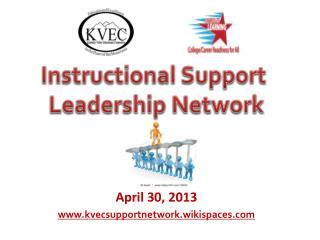 April 30, 2013 kvecsupportnetwork.wikispaces