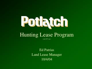 Ed Patrias Land Lease Manager 10/4/04
