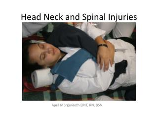 Head Neck and Spinal Injuries