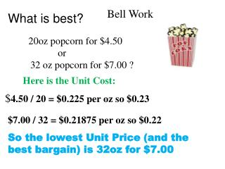 What is best? 20oz popcorn for $4.50