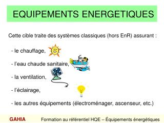 EQUIPEMENTS ENERGETIQUES