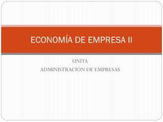ECONOMÍA DE EMPRESA II