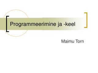 Programmeerimine ja -keel