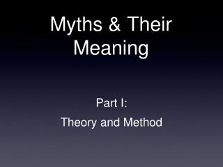 Myths & Their Meaning