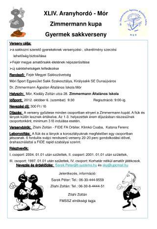 XLIV. Aranyhordó - Mór Zimmermann kupa Gyermek sakkverseny