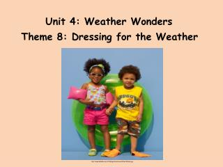 Unit 4: Weather Wonders