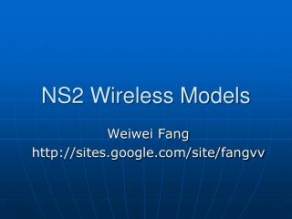 NS2 Wireless Models