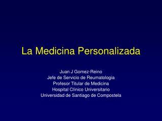 La Medicina Personalizada
