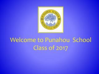 Welcome to Punahou  School Class of 2017