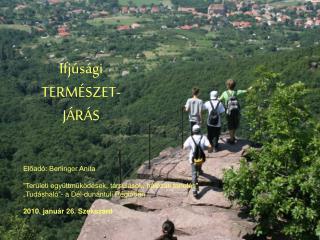 Ifjúsági TERMÉSZET- JÁRÁS