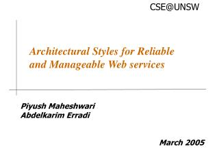 Architectural Styles for Reliable and Manageable Web services