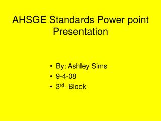 AHSGE Standards Power point Presentation