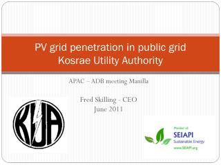 PV grid penetration in public grid Kosrae  Utility Authority