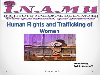 Human Rights and Trafficking of Women