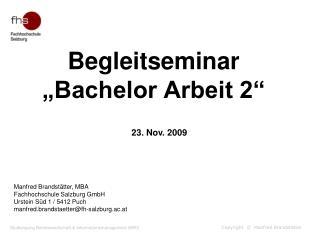 """Begleitseminar  """"Bachelor Arbeit 2"""""""