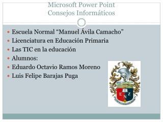 Microsoft Power Point Consejos Informáticos