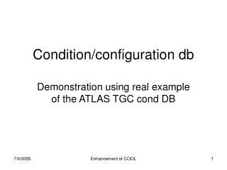 Condition/configuration db