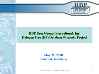 HDP User Group International, Inc. Halogen Free HF Database Property Project