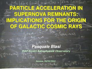 PARTICLE ACCELERATION IN SUPERNOVA REMNANTS: IMPLICATIONS FOR THE ORIGIN OF GALACTIC COSMIC RAYS