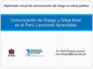Comunicación de Riesgo y Gripe Aviar en el Perú: Lecciones Aprendidas