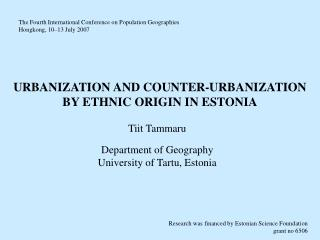 URBANIZATION  AND  COUNTER-URBANIZATION  BY ETHNIC ORIGIN IN  ESTONIA