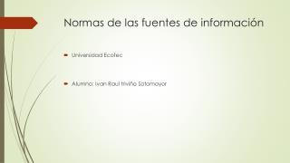 Normas de las fuentes de información