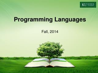Programming Languages Fall,  2014